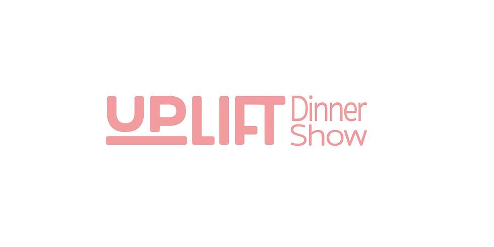 6/18 UP LIFT Dinner Show