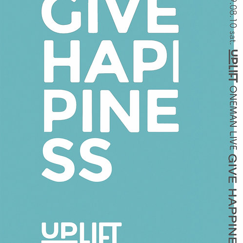 UP LIFTワンマンライブ〜GIVE HAPPINESS.〜