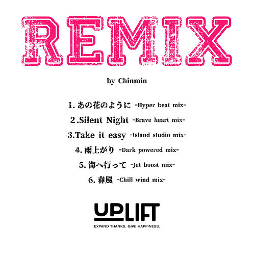 UPLIFT -REMIX- by Chinmin
