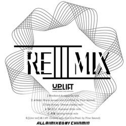 📀物販情報📀UPLIFT -REMIX- by Chinmin 3発売