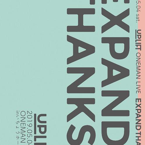 UP LIFTワンマンライブ〜EXPAND THANKS.〜