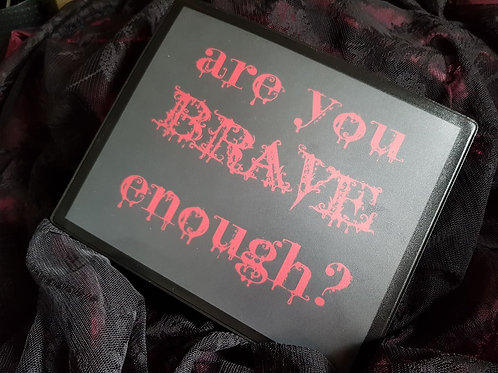 Are you brave enough? .... Mousemat