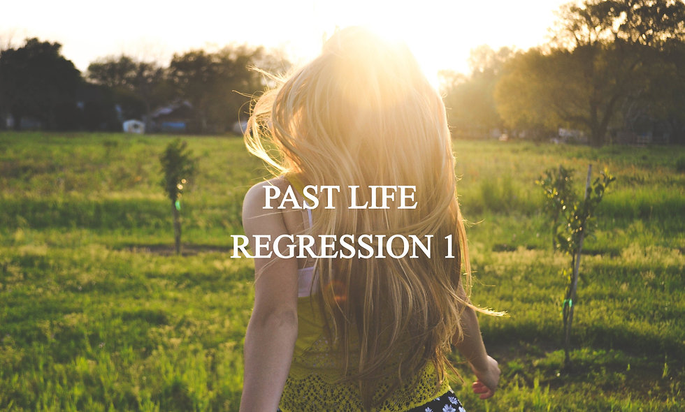 Past Life Regression 1