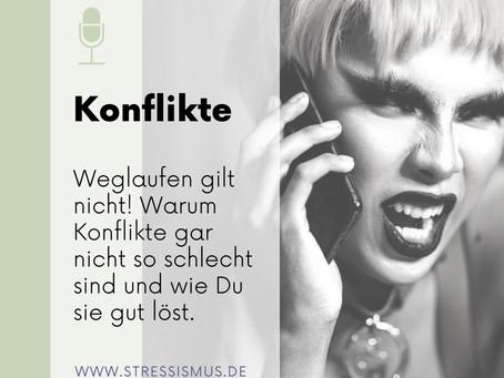 #53 Wenn Dich Konflikte stressen...