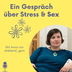 #64 Ein Gespräch über Stress und Sex
