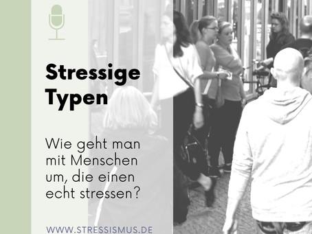 #52 Stressige Menschen