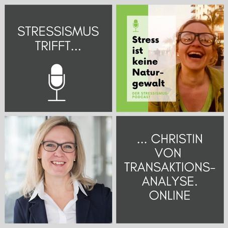 Spezial-Folge: Ein Gespräch über Antreiber, Transaktionsanalyse & Stress