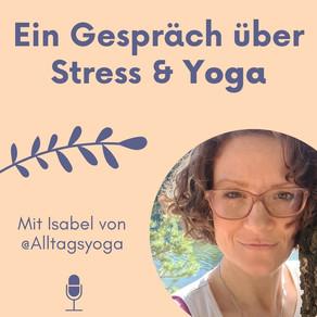#60 Ein Gespräch über Stress und Yoga