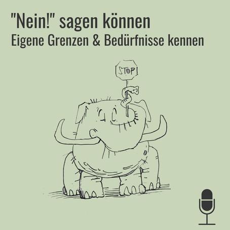 """Neue Podcast-Folge: Grenzen kennen & """"Nein"""" sagen"""