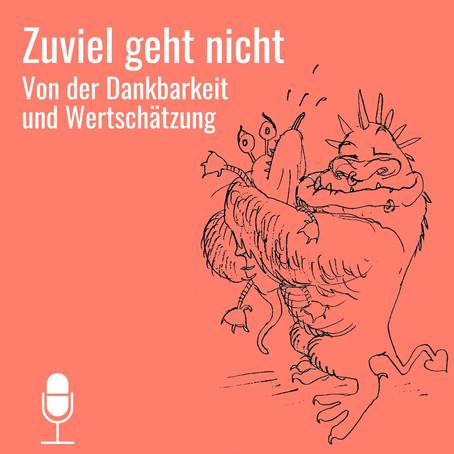 Neue Podcast-Folge: Weniger Stress durch Dankbarkeit und Wertschätzung.