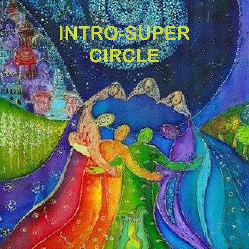 Intro/Super Circle - Monday Evening, March 15th, 2021