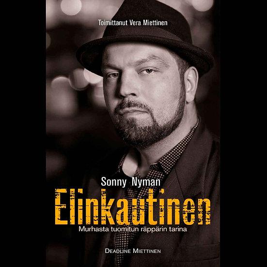 Sonny Nyman: Elinkautinen - Murhasta tuomitun räppärin tarina