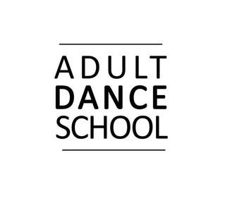 Adult Dance School is OPEN