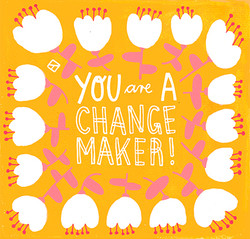 You_Are_A_Changemaker_web