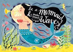 Be a Mermaid & make some Waves!
