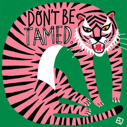 dont_be_tamed_Tiger_web