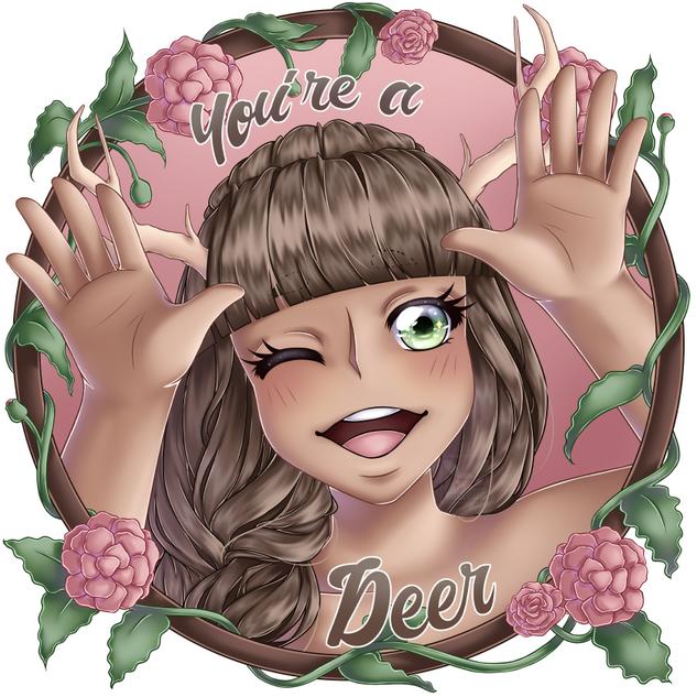 You're a Deer
