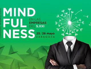 Mindfulness en el trabajo, herramienta imprescindible en las empresas del futuro