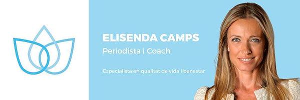 Elisenda Camps Periodista i coach  especialitzada en qualitat de vida i benestar