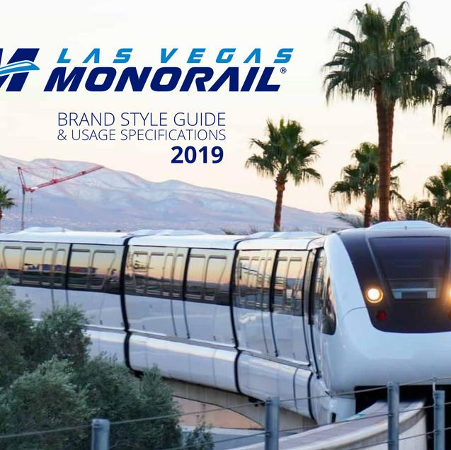 Las Vegas Monorail - 2019 Style Guide