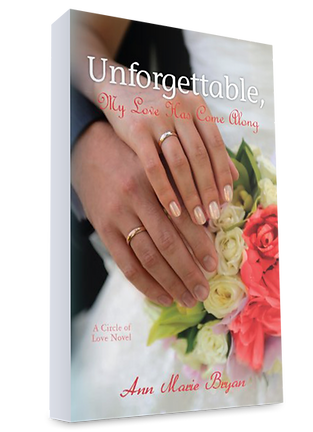 Read Unforgettable, First Book by Ann Marie Bryan Christian Fiction Author