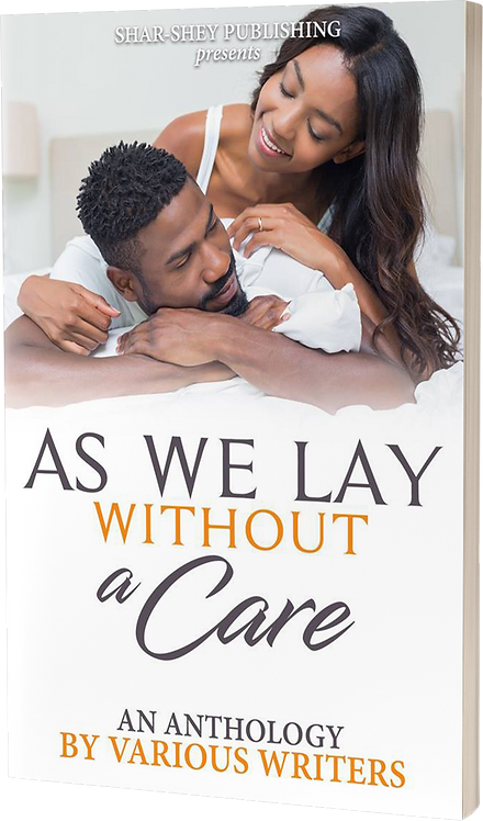 As We Lay Without a Care (Kindle Edition)