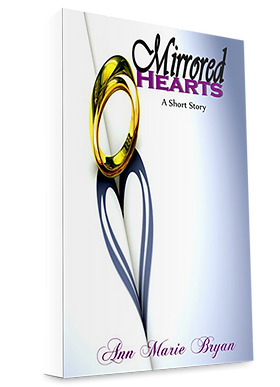 Mirroed Hearts A Short Story by Ann Marie Bryan Christian Fiction Author