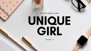 Unique Girl: Part 4