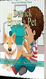 Derrick Buys a Pet by Rashonda Aiken