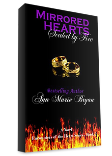 Mirrored Hearts Sealed By Fire Book 2 by Ann Marie Bryan Christian Fiction Author