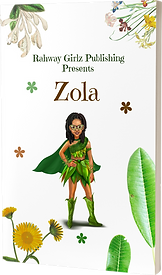 Zola by Rahway Girlz Publishing
