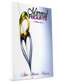 Mirrored Hearts A Short Story Book by Ann Marie Bryan Christian Fiction Author