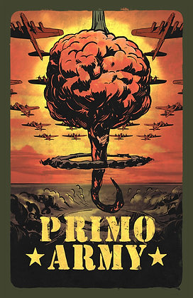 """Official """"Primo Army"""" Poster!"""