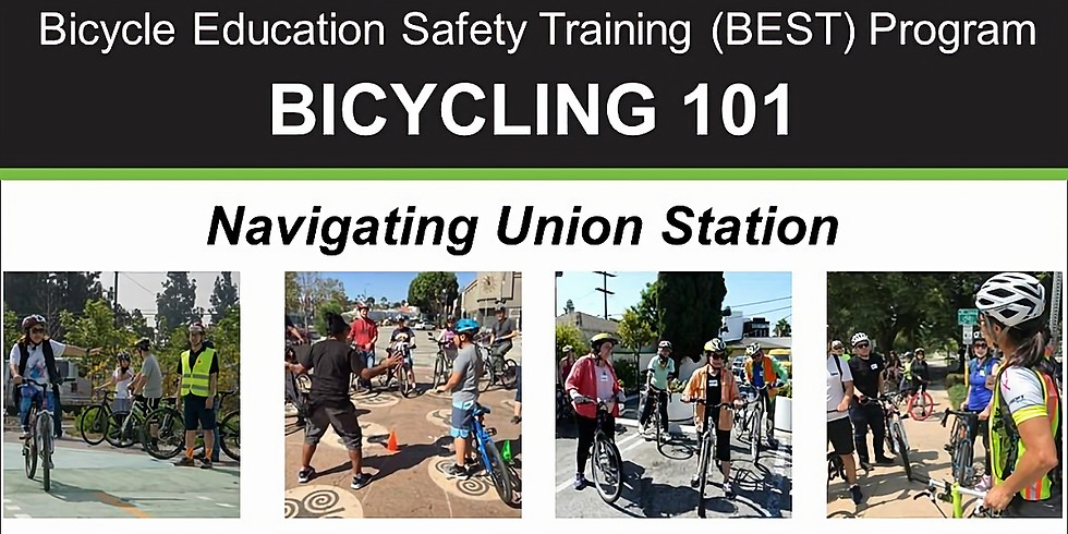 BIKE MONTH: Bicycling 101 - Navigating Union Station – Online Class