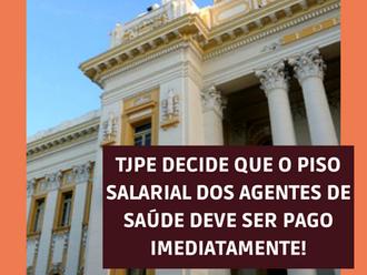 TJPE decide que o piso nacional dos agentes de saúde deve ser pago imediatamente!