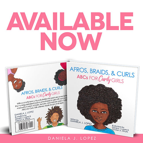 Afros, Braids, & Curls: ABCs for Curly Girls