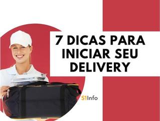 7 dicas para iniciar seu delivery em menos de 48 horas