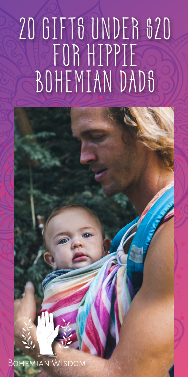 20 Gifts Under $20 for Hippie Bohemian Dads {Cool Father's Day Gift Guide 2021}. Gifts for bohemians| Gifts for hippies. Gifts for hippie men. Gifts for hippie dad. Hippie father's day. Boho hippie gifts. Gifts for hippie parents. Gifts for hippie dad. Boho daddy.