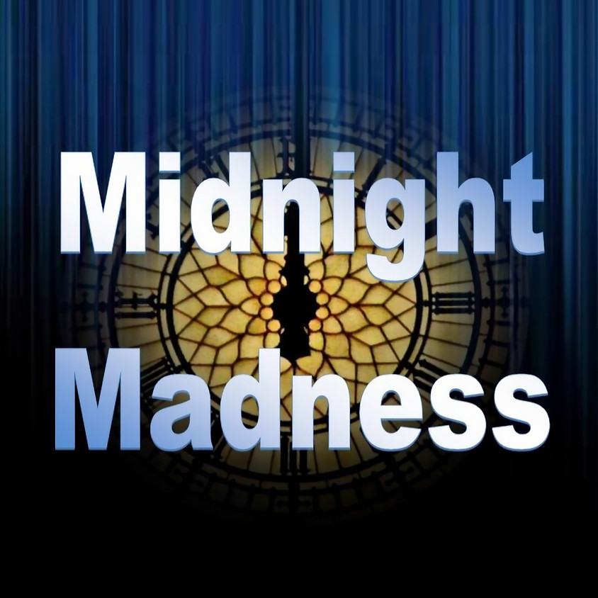 Midnight Madness June 18th