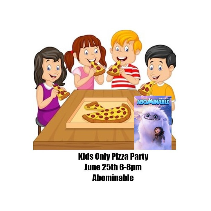 Kids only Pizza Party June 25th