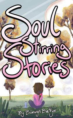 Soul Stirring Stories
