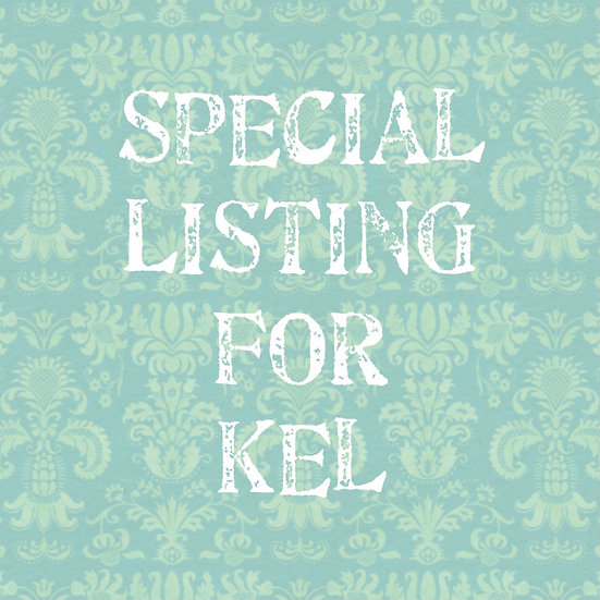 Special Listing for Kel