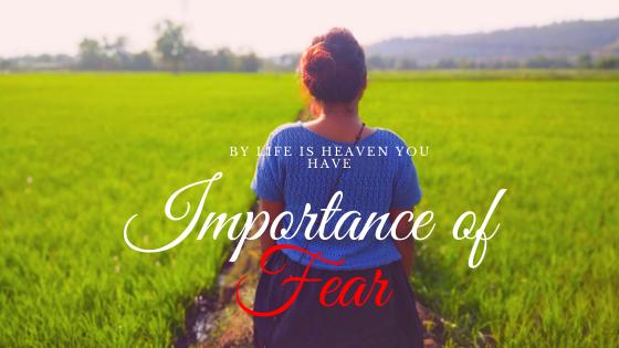 Importance of fear