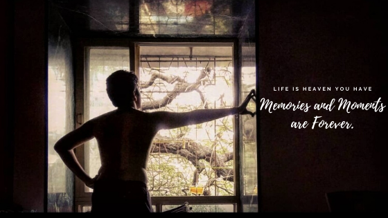 Memories and Moments are Forever.