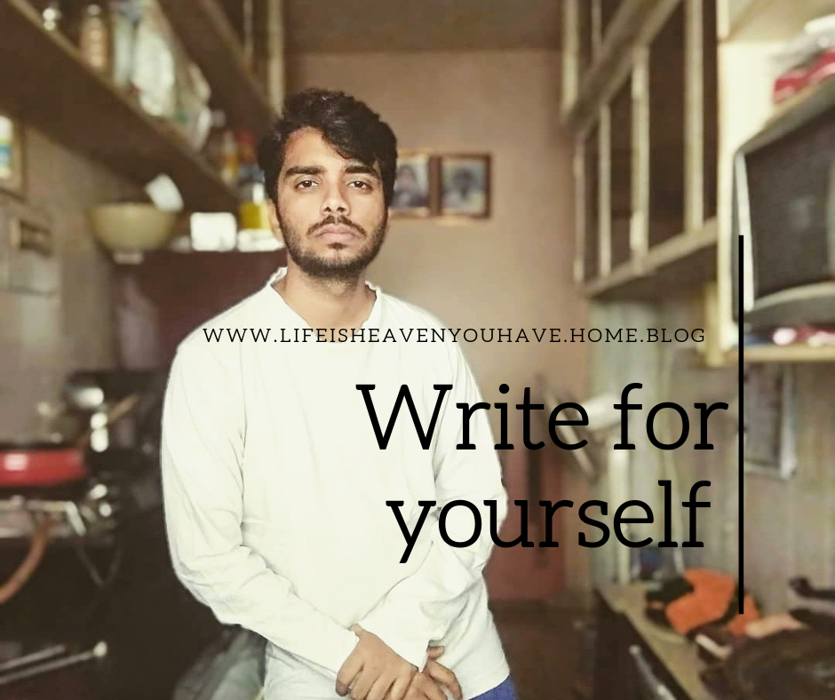 Write for yourself. (It's okay to be selfish)