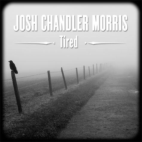 Josh Chandler Morris Tired EP