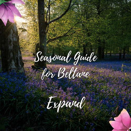 Seasons & Cycles - Seasonal Guide for Beltane