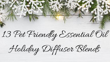 13 Dog-Safe Diffuser Blends for the Holidays