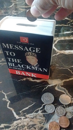 Message To The Blackman Bank