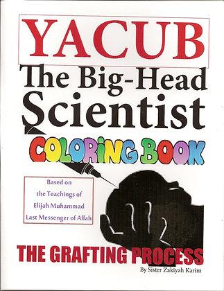 Yacub Coloring Book 2 - The Grafting Process